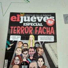 Coleccionismo de Revista El Jueves: X EL JUEVES 2214 ESPECIAL TERROR FACHA. Lote 254893040