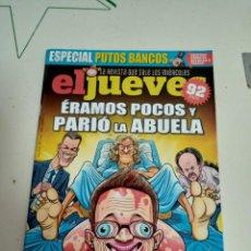 Coleccionismo de Revista El Jueves: X EL JUEVES 2210 ERAMOS POCOS Y PARIO LA ABUELA. Lote 254893485