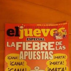 Coleccionismo de Revista El Jueves: REVISTA EL JUEVES. LA FIEBRE DE LAS APUESTAS. N° 2232. Lote 257541945