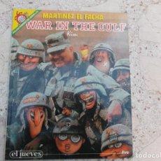 Coleccionismo de Revista El Jueves: PENDONES DEL HUMOR Nº 72, MARTINEZ EL FACHA, WAR IN THE GULF, KIM. Lote 261525680