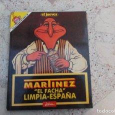 Coleccionismo de Revista El Jueves: PENDONES DEL HUMOR Nº 60, MARTINEZ EL FACHA, LIMPIA ESPAÑA , KIM. Lote 261526290