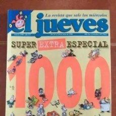 Collectionnisme de Magazine El Jueves: EL JUEVES. ESPECIAL. NUM 1000. Lote 276774268