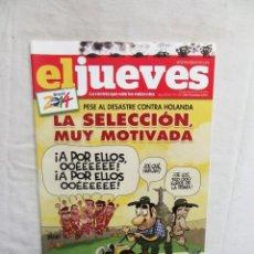 Coleccionismo de Revista El Jueves: REVISTA EL JUEVES Nº 1934 JUNIO DE 2014 LA SELECCION MUY MOTIVADA. Lote 276929203