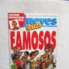 Coleccionismo de Revista El Jueves: REVISTA EL JUEVES EXTRA Nº 571 MAYO DE 1988 FAMOSOS. Lote 276930593