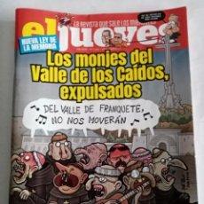 Coleccionismo de Revista El Jueves: EL JUEVES Nº 2304 . LOS MONJES DEL VALLE DE LOS CAIDOS, EXPULSADOS .. Lote 278817838