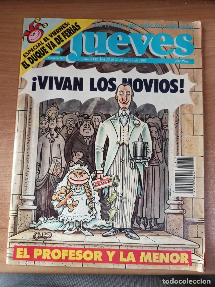 EL JUEVES Nº 825 (Coleccionismo - Revistas y Periódicos Modernos (a partir de 1.940) - Revista El Jueves)