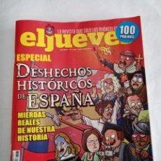 Coleccionismo de Revista El Jueves: EL JUEVES Nº 2315 , ESPECIAL DESHECHOS HISTÓRICOS DE ESPAÑA .. Lote 295359183