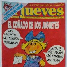 Coleccionismo de Revista El Jueves: EL JUEVES 657 - 27 DICIEMBRE 1989 - 2 ENERO 1990 EL COÑAZO DE LOS JUGUETES -LOS REYES DE LOS FAMOSOS. Lote 297083698