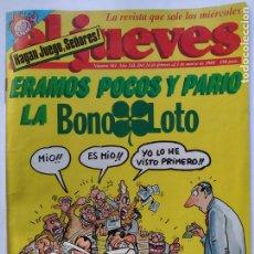 Coleccionismo de Revista El Jueves: EL JUEVES 561 - 24 FEBRERO 1 MARZO 1988 ERAMOS POCOS Y PARIÓ LA BONO-LOTO - HAGAN JUEGO SEÑORES. Lote 297096973
