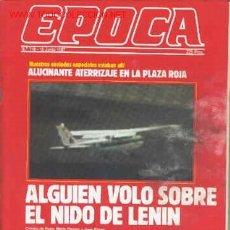Coleccionismo de Revista Época: ATERRIZAJE EN LA PLAZA ROJA. JOSELITO ( TOROS ). REVISTA ÉPOCA Nº 118. 15 DE JUNIO DE 1987. Lote 8497643