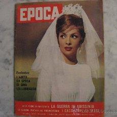 Coleccionismo de Revista Época: EPOCA Nº 522 DEL02-10-1960.PORTADA GINA LOLLOBRIGIDA.REVISTA ITALIANA CON GRANDES REPORTAJES. Lote 23734214