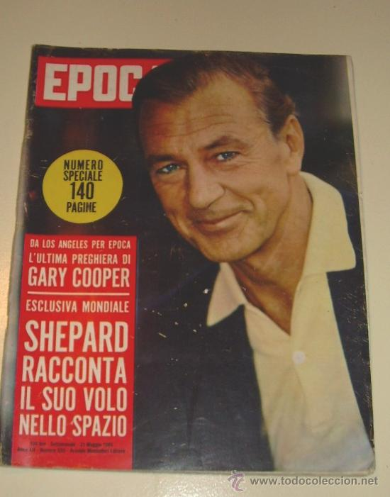 EPOCA REVISTA ITALIANA 1.961 ... GARY COOPER - SOPHIA LOREN - GINA LOLLOBRIGIDA ... (Coleccionismo - Revistas y Periódicos Modernos (a partir de 1.940) - Revista Época)