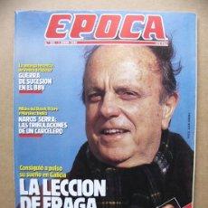 Collectionnisme de Magazine Época: REVISTA EPOCA Nº 251 FRAGA TEJERO MARIANO RUBIO Y CARMEN POSADAS AVIONES ESPAÑOLES DERRIBADOS. Lote 26659770