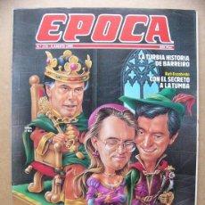 Collectionnisme de Magazine Época: REVISTA EPOCA Nº 178 EL CUENTO DE LA POLITICA RAFAEL ESCOBEDO HOLLYWOOD EL GORDO Y EL FLACO TURISMO. Lote 28609419