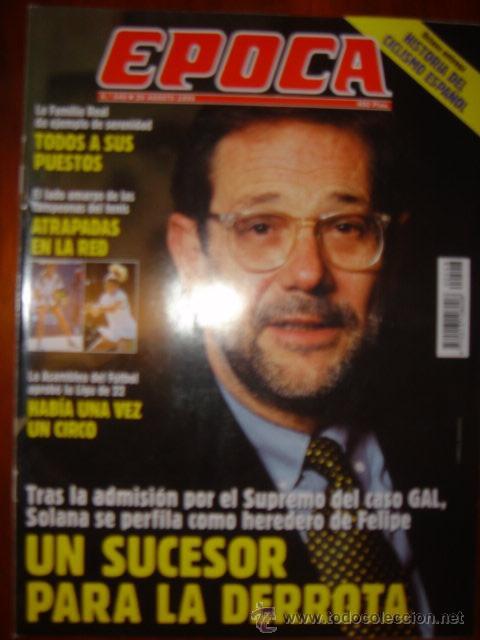 EPOCA Nº 548 AÑO 1995 UN SUCESOR PARA LA DERROTA,...LA FAMILIA REAL DA EJEMPLO DE SERENIDAD (Coleccionismo - Revistas y Periódicos Modernos (a partir de 1.940) - Revista Época)