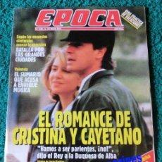 Coleccionismo de Revista Época: EPOCA Nº 325/1991 ~ INFANTA CRISTINA Y CAYETANO MARTINEZ DE IRUJO. Lote 33767937
