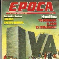 Coleccionismo de Revista Época: EPOCA***NÚMERO 40 DICIEMBRE 1985 ***MIGUEL ROCA JUNYENT**ADOLFO SUAREZ*JOSE FERRATER MORA. Lote 43582603