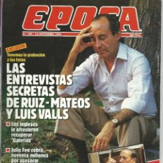 Collectionnisme de Magazine Época: EPOCA Nº 183 SEPBRE DE 1988 CON LAS ENTREVISTAS SECRETAS A RUIZ MATEOS Y LUIS VALLS. Lote 47649352