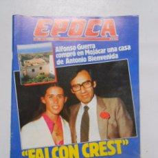 Coleccionismo de Revista Época: REVISTA EPOCA Nº 258. 12 FEBRERO 1990. ALFONSO GUERRA. FALCON CREST SOCIALISTA. TDKR1. Lote 235993455
