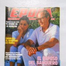 Collectionnisme de Magazine Época: REVISTA EPOCA Nº 76. 25 AGOSTO 1986. MIGUEL PRIMO DE RIVERA NUNCA FUI HOMBRE DEL MOVIMIENTO. TDKR2. Lote 48870148