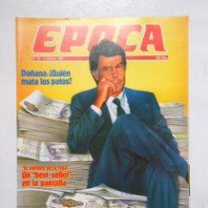 Collectionnisme de Magazine Época: REVISTA EPOCA Nº 83. 13 OCTUBRE 1986. DOÑANA QUIEN MATA LOS PATOS. EL NOMBRE DE LA ROSA. TDKR2. Lote 48870375