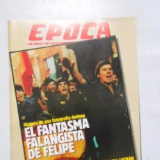 Collectionnisme de Magazine Época: REVISTA EPOCA Nº 214. 17 ABRIL 1989. EL FANTASMA FALANGISTA DE FELIPE GONZALEZ. TDKR2. Lote 48907983