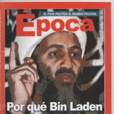 Coleccionismo de Revista Época: REVISTA ÉPOCA Nº 1033 31-12-2004: POR QUÉ BIN LADEN ELIGIÓ ESPAÑA - PSOE POLITIZA MANDO POLICIAL. Lote 54073111