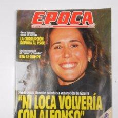 Collectionnisme de Magazine Época: REVISTA EPOCA. Nº 355 16 DICIEMBRE 1991. NI LOCA VOLVERIA CON ALFONSO GUERRA. TDKR15. Lote 57146398
