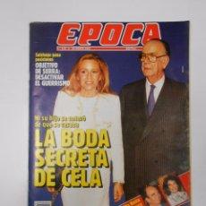 Collectionnisme de Magazine Época: REVISTA EPOCA. Nº 316. 25 MARZO 1991. LA BODA SECRETA DE CELA. TDKR15. Lote 57147596