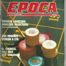 Coleccionismo de Revista Época: REVISTA EPOCA . DIRECTOR JORGE CAMPMANY.Nº 75. 18 AGO 1986. 2 MUJERES VENCEN ETA. JUEGO CASINOS. . Lote 58395845