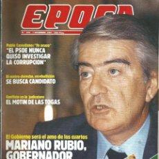 Coleccionismo de Revista Época: REVISTA EPOCA . DIRECTOR JORGE CAMPMANY.Nº 143. 7 DIC 1987. MARIANO RUBIO. MOTIN TOGAS . Lote 58431865