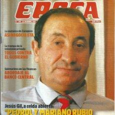 Coleccionismo de Revista Época: REVISTA EPOCA . JORGE CAMPMANY.Nº 145. 21 DIC 1987.JESUS GIL DESDE CARCEL PARA MARIANO RUBIO VINOS. Lote 58431944