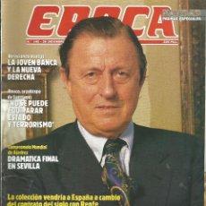 Collectionnisme de Magazine Época: REVISTA EPOCA . JORGE CAMPMANY.Nº 146. 28 DIC 1987. BAZA SECRETA DE THISSEN. COLECCION A ESPAÑA . Lote 58431964