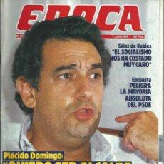 Coleccionismo de Revista Época: REVISTA EPOCA . JORGE CAMPMANY.Nº 64. 2 JUN 1986. PLACIDO DOMINGO QUIERE SER ALCALDE MADRID. Lote 58432106