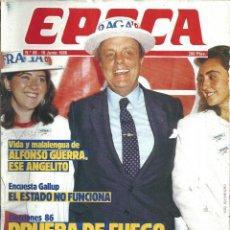 Coleccionismo de Revista Época: REVISTA EPOCA . JORGE CAMPMANY.Nº 66. 16 JUN 1986. ESPECIAL NAUTICA. ALFONSO GUERRA MALALENGUA. Lote 58432131
