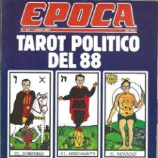 Collectionnisme de Magazine Época: REVISTA EPOCA . JORGE CAMPMANY.Nº 147. 4 ENE 1988. ESPECIAL 1987 CRONICA DEL AÑO. TAROT POLITICO 88. Lote 58432188