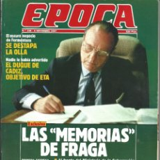 Coleccionismo de Revista Época: REVISTA EPOCA . JORGE CAMPMANY.Nº 138. 2 NOV 1987. LAS MEMORIA DE FRAGA. OSCURO NEGOCIO FORMENTERA. Lote 58442498