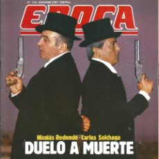Coleccionismo de Revista Época: REVISTA EPOCA . JORGE CAMPMANY.Nº 134. 5 OCT 1987. NICOLAS REDONDO SOLCHAGA DUELO A MUERTE . Lote 58442544