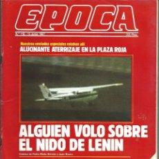 Coleccionismo de Revista Época: REVISTA EPOCA . JORGE CAMPMANY.Nº 118. 15 JUN 1987. ATERRIZAJE EN PLAZA ROJA MOSCU. ETA PAGA O MUERE. Lote 58442606