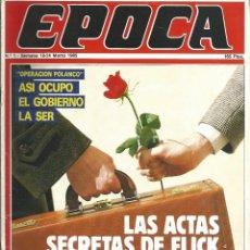 Coleccionismo de Revista Época: REVISTA EPOCA. J. CAMPMANY.Nº 1. 18 MAR 1985. PRIMER NUMERO.ACTAS SECRETAS DE FLICK.5 OBISPOS VASCOS. Lote 58496445
