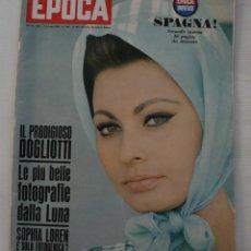 Coleccionismo de Revista Época: REVISTA EPOCA Nº 820 1966 – PORTADA SOPHIA LOREN – ESPECIAL ESPAÑA SECONDO INSERTO - EN ITALIANO. Lote 61365183