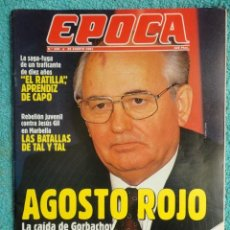 Collectionnisme de Magazine Época: REVISTA EPOCA Nº 339 AÑO 1991 -CAIDA DE GORBACHOV -ETA -FELIPE E ISABEL SARTORIUS -JESUS GIL-TURQUIA. Lote 69392497
