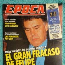 Collectionnisme de Magazine Época: REVISTA EPOCA Nº 406 AÑO 1992 -10 AÑOS DE PSOE -GASTO CORONA BRITANICA -JUAN GUERRA -CARLOS SAINZ. Lote 69397917
