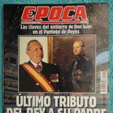 Coleccionismo de Revista Época: REVISTA EPOCA Nº 422 AÑO 1993 -TRIBUTO DEL REY A SU PADRE -CAMPAÑA ELECTORAL - P P - LADY DI -. Lote 69412657