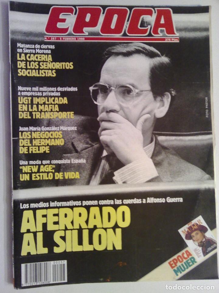 EVISTA EPOCA Nº 257 - 5 FREBRERO 1990 (Coleccionismo - Revistas y Periódicos Modernos (a partir de 1.940) - Revista Época)