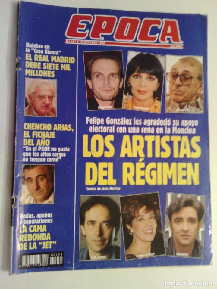 REVISTA EPOCA Nº 451 - 18 OCTUBRE 1993 (Coleccionismo - Revistas y Periódicos Modernos (a partir de 1.940) - Revista Época)