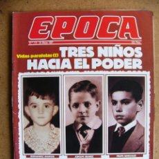 Collectionnisme de Magazine Época: EPOCA Nº 115 FELIPE GONZALEZ ADOLFO SUAREZ HERNANDEZ MANCHA 3 NIÑOS HACIA EL PODER BMW M-5. Lote 75137799