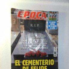 Coleccionismo de Revista Época: REVISTA EPOCA 23 MAYO 1994 Nº 482. ENTREVISTA A FERRÁN CARDENAL (DIRECTOR G. DE LA GUARDIA CIVIL).. Lote 85463896
