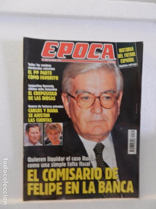 REVISTA EPOCA 6 DE JUNIO DE 1994 N 484. EL CREPÚSCULO DE LAS DIOSAS. LOS BOTEROS SE QUEDAN EN MADRID (Coleccionismo - Revistas y Periódicos Modernos (a partir de 1.940) - Revista Época)