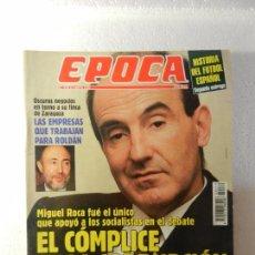 Coleccionismo de Revista Época: REVISTA EPOCA 2 DE MAYO 1994 Nº 479. LOS OSCUROS NEGOCIOS DE LUIS ROLDÁN. . Lote 85507604